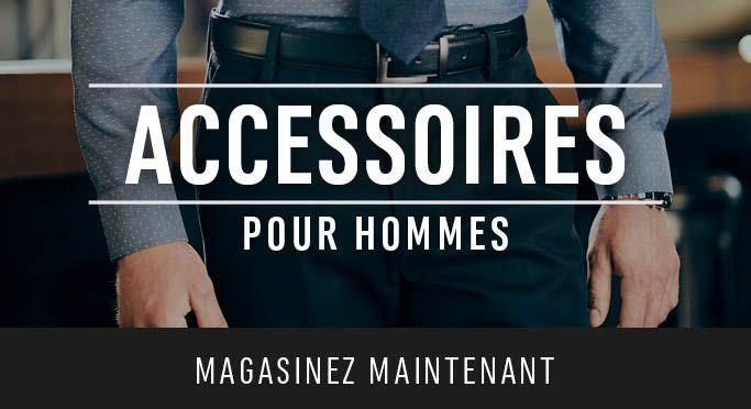 Accessoires pour hommes - Magasinez Maintenant