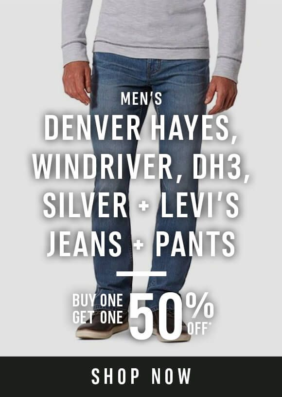Denver Hayes, WindRiver, DH3, Silver & Levi's jeans and pants - Buy one get one 50% off