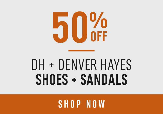 50% Off* DH and Denver Hayes Shoes & Sandales - Shop Now