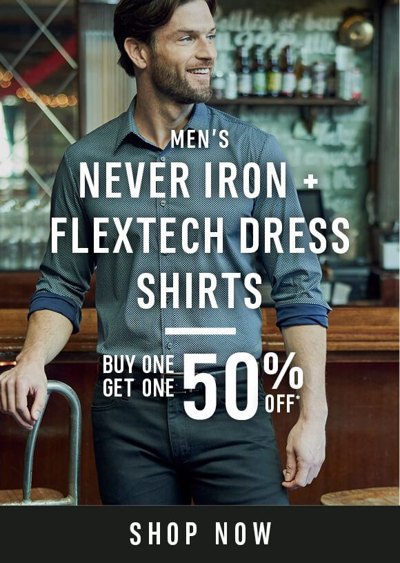 Men's Never Iron and Flextech Dress Shirts- Buy One Get One 50% Off - Shop Now