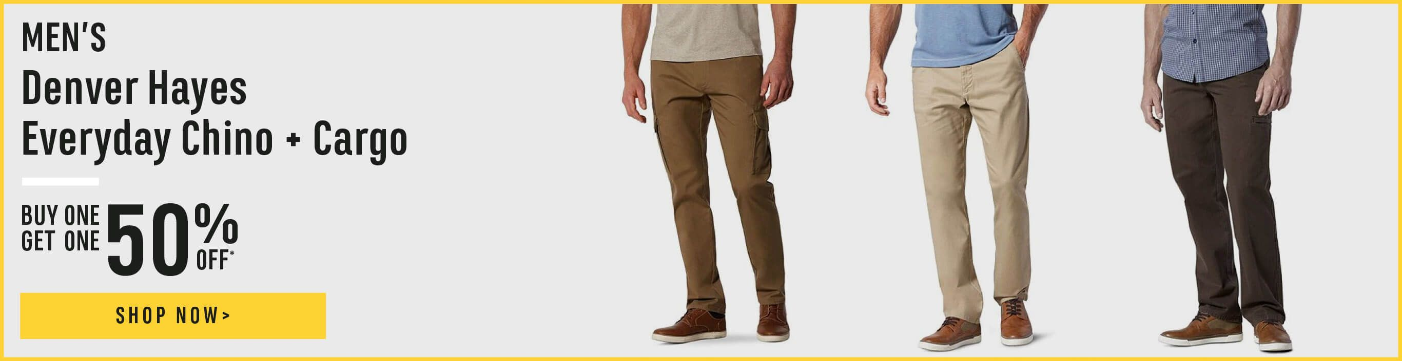 Men's Denver Hayes Everyday Chino and Cargo Pants. Buy One Get One 50% Off.