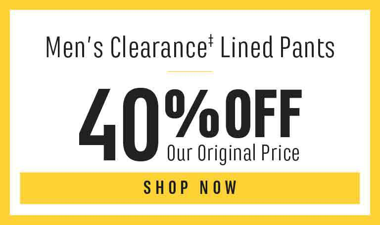 Men's Clearance‡ Lined Pants: 40% Off Our Original Price