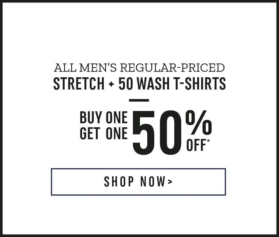 eed42a4a5e37 Buy One Get One 50% OFF: All Men's Regular Priced Stretch & 50 Wash
