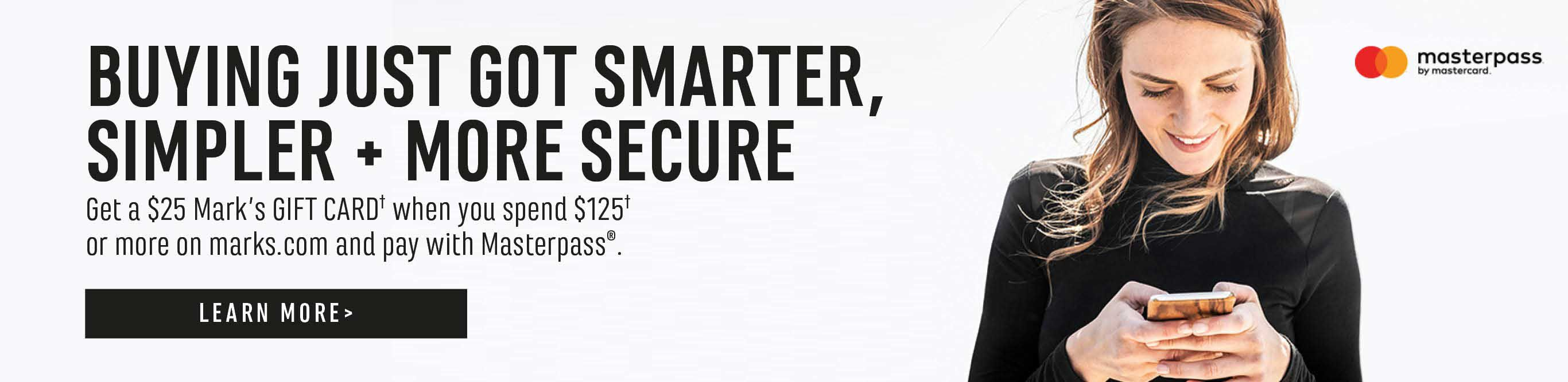 Buying just got smarter, simpler and more secure. Masterpass by Mastercard. Learn more.