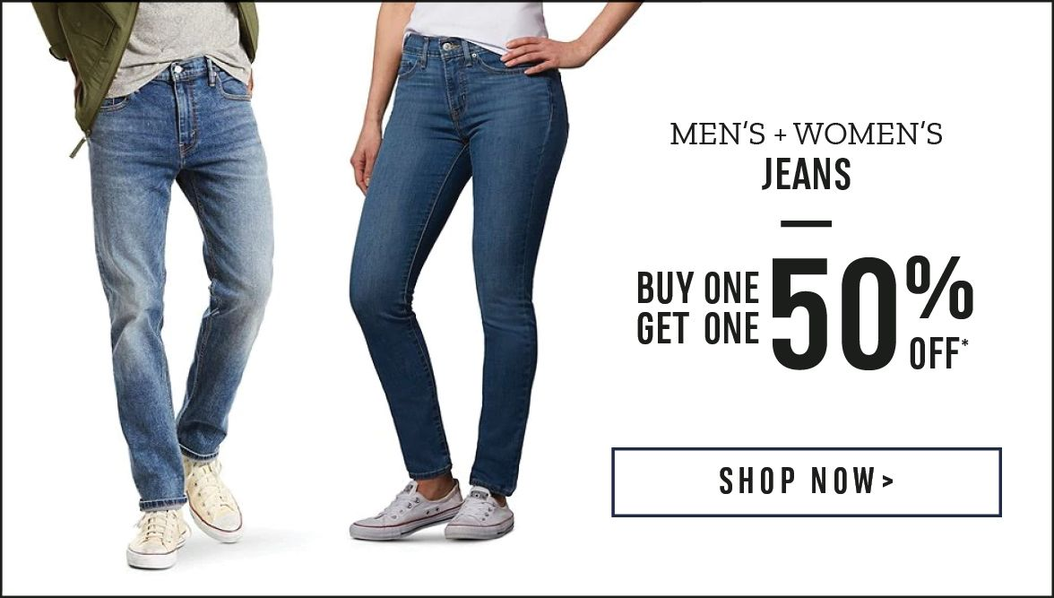 Men's and Women's Jeans: Buy One Get One 50% Off*. Shop Now!