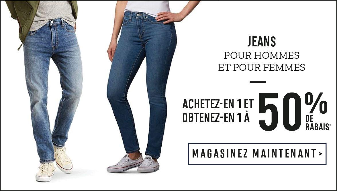 Jeans pour hommes et pour femmes : Achetez-en 1 et obtenez-en 1 à 50% de rabais* - MAGASINEZ MAINTENANT