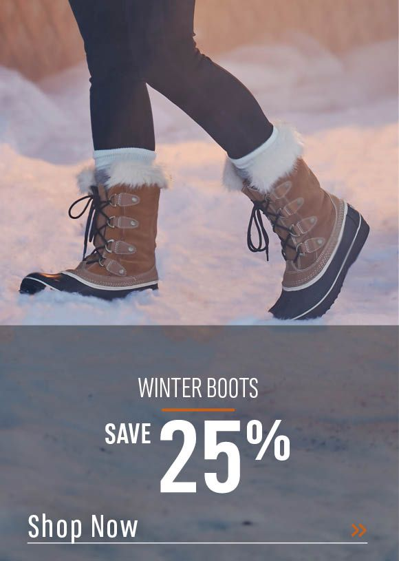 Winter Boots Save 25%. Shop Now!