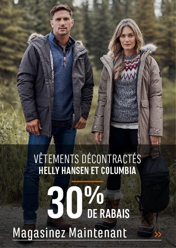 Vêtements décontractés Helly Hansen et Columbia  : 30 % de rabais. MAGASINEZ MAINTENANT