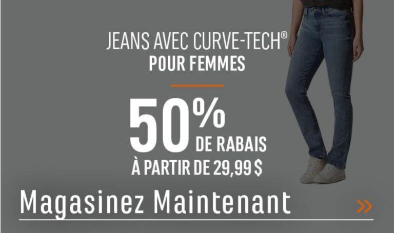 Jeans avec CURVE-TECH® pour femmes - 50 % de rabais. À partir de 29,99 $. MAGASINEZ MAINTENANT