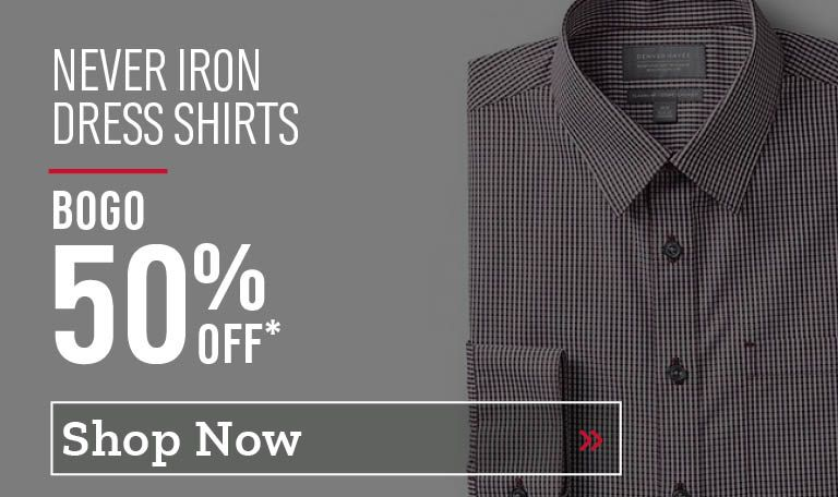 Never Iron Dress Shirts - Buy One Get One 50% Off. Shop Now.