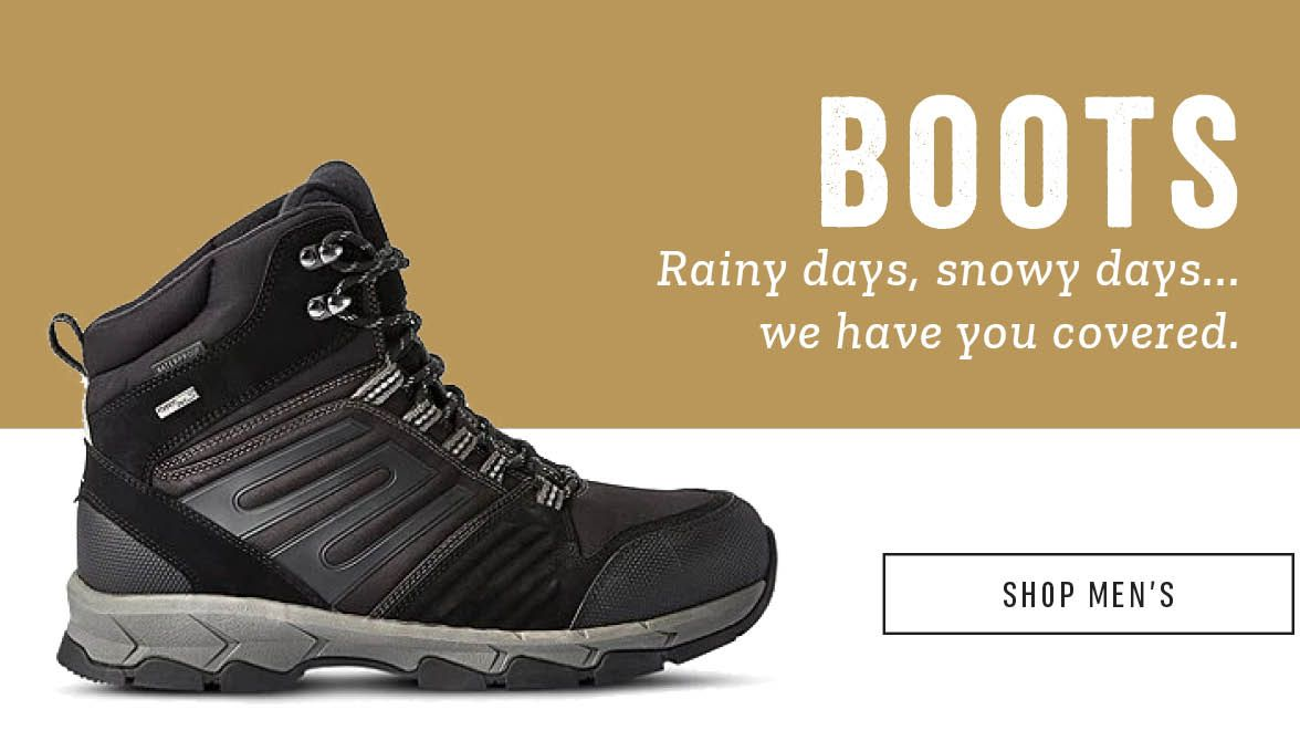 Boots. Rainy days, snowy days... we have you covered: Save up to 40% Off. Shop Men's.