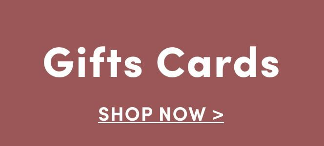 Gift Cards. Shop Now
