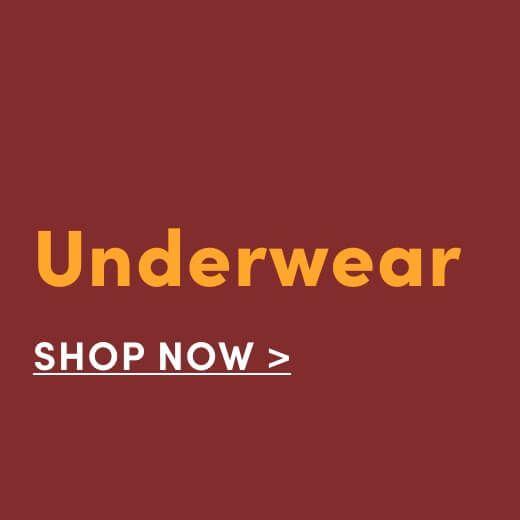 Underwear. Shop Now