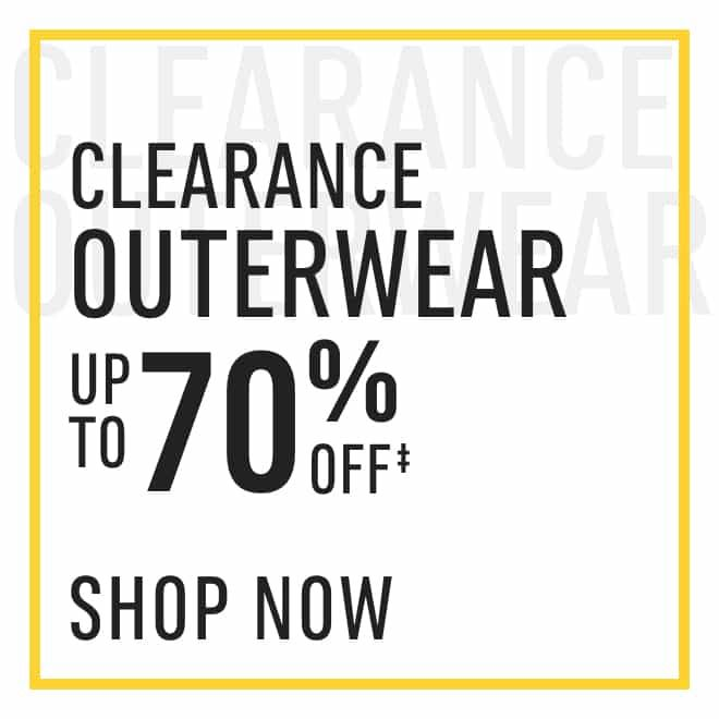 Clearance‡ Outerwear: up to 70%. Shop Now!