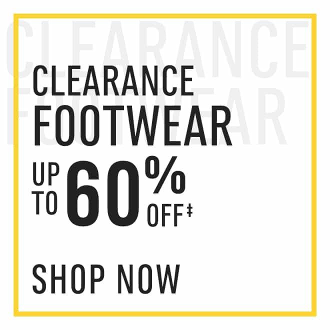 Clearance‡ Footwear: up to 60%. Shop Now!
