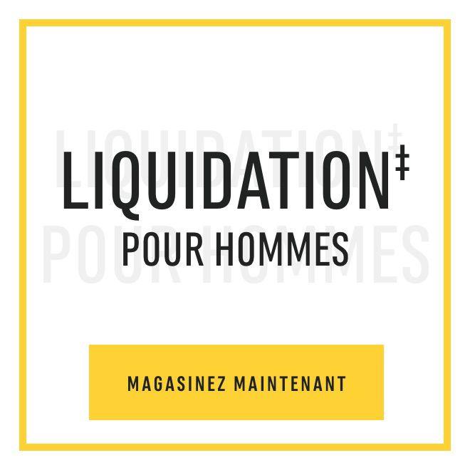 Liquidation‡ pour hommes. Magasinez maintenant