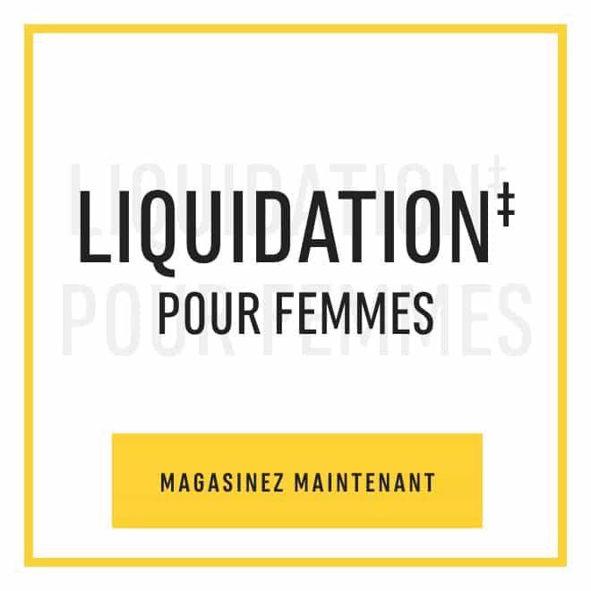 Liquidation‡ pour femmes. Magasinez maintenant