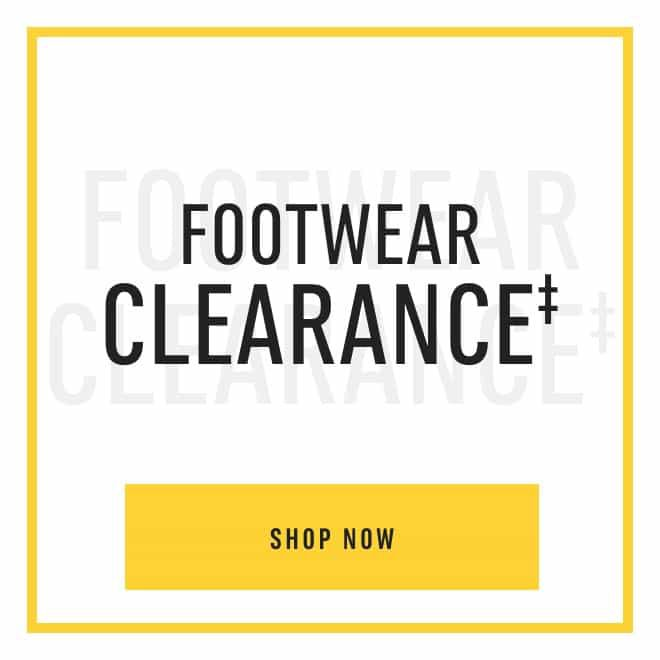 Footwear Clearance‡. Shop Now