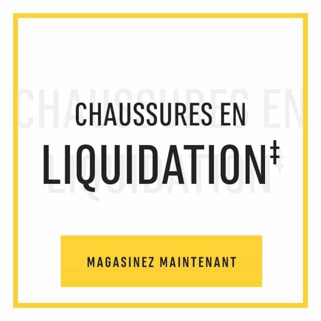 Chaussures en liquidation‡ Magasinez maintenant