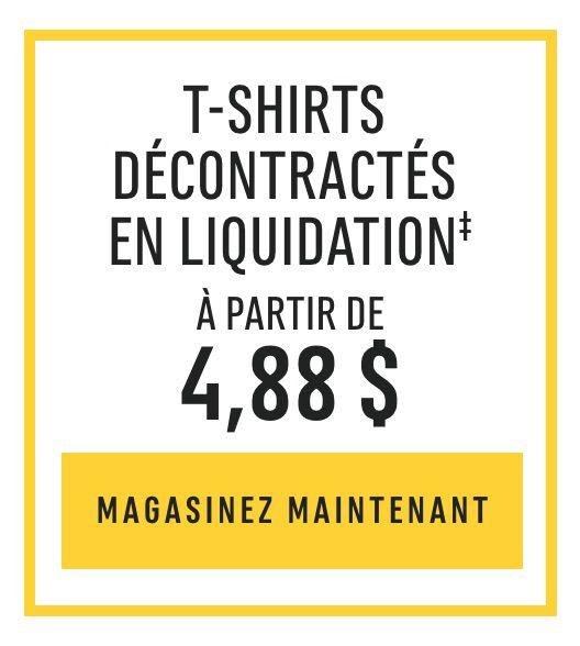 T-shirts décontractés en liquidation‡ : À partir de 4,88 $. MAGASINEZ MAINTENANT