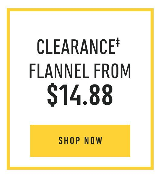 Clearance‡ Flannel from $14.88. Shop Now