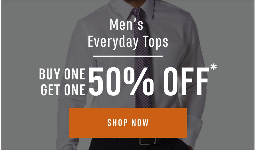 Men's Everyday Tops - Buy One Get One 50% OFF. Shop Now