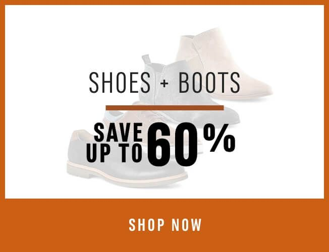 Door Crasher Deal! Shoes & Boots - Save up to 60%. SHOP NOW