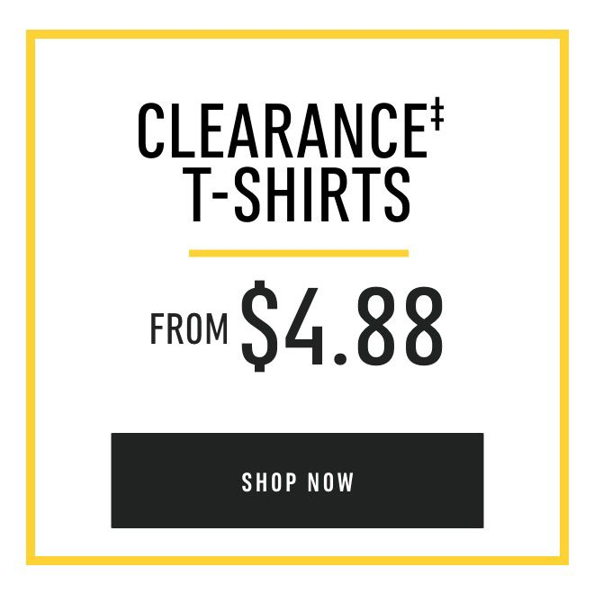 Clearance T-Shirts from $4.88