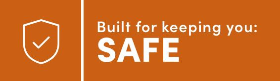 Built for Keeping you Safe. Click here to filter products.