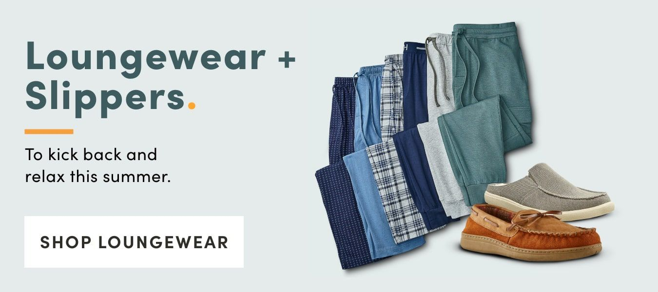 Kick back and relax this summer. Shop Loungewear and slippers