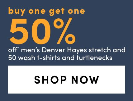 Denver Hayes Stretch and 50 Wash T-Shirts and Turtlenecks - Bogo 50%
