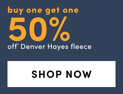 Denver Hayes Fleece - Bogo 50%