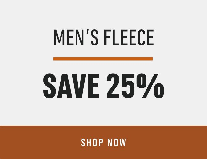 Men's Fleece Save 25%