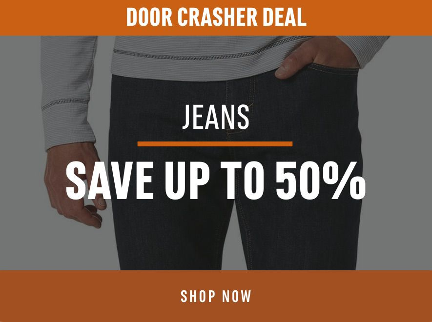 Door Crasher Deals Jeans Save up to 50%