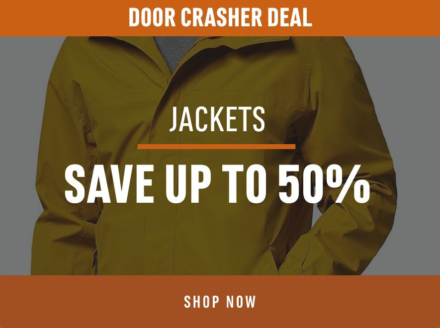 Door Crasher Deals Jackets Save up to 50%