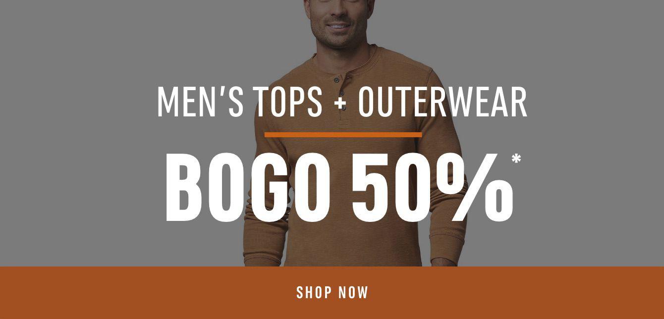 Men's TOPS + OUTERWEAR BOGO 50%*