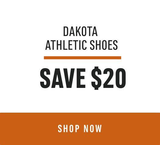 Dakota Athletic Shoes: Save $20