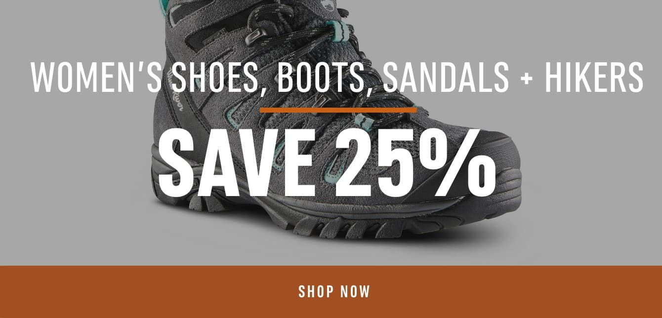 Women's Shoes, Boots, Sandals & Hikers- Save 25%