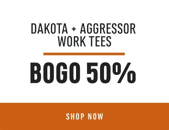 Dakota & Aggressor Work Tees BOGO 50%