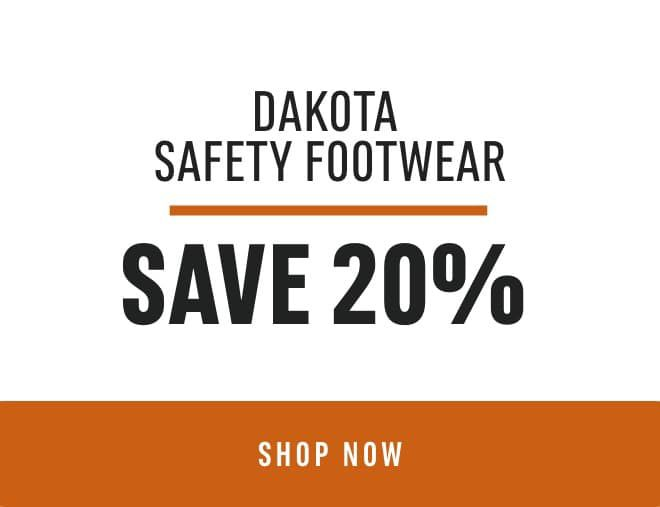 Dakota Safety Footwear- Save 20%