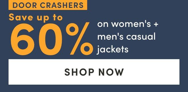 Door Crasher: Save up to 60% on women's + men's casual jackets