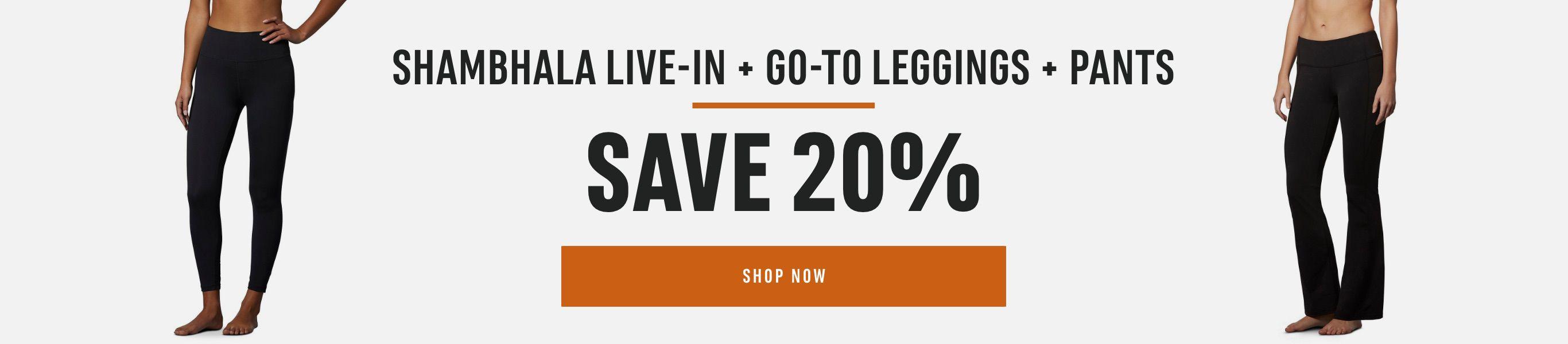 Shambhala Live-In + Go-To Leggings + Pants – Save 20%