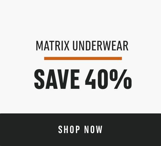 Matrix Underwear: Save 40%