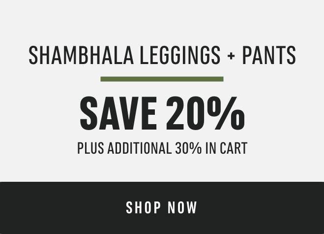 Shambhala Leggings & Pants: Save 20% (plus additional 30% in cart)