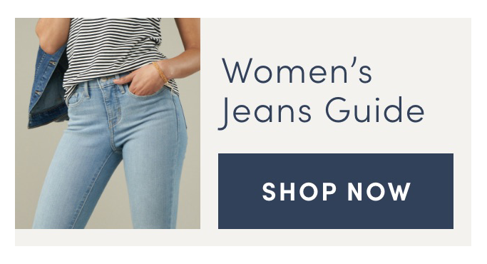 Women's Jeans Guide. Shop Now
