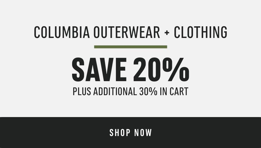 Columbia Outerwear & Clothing:  Save 20% (plus additional 30% in cart)