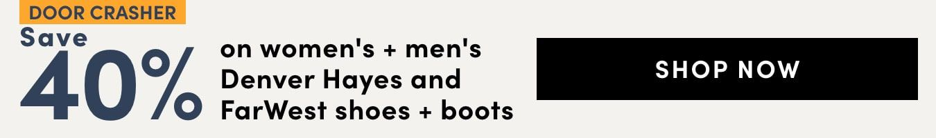 Door Crasher: Save 40% on women's + men's Denver Hayes and Farwest shoes + boots