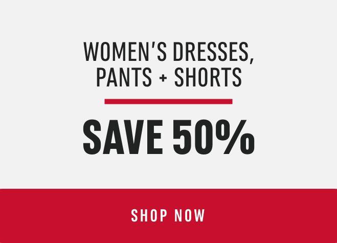 Women's Dresses, Pants + Shorts: Save 50%