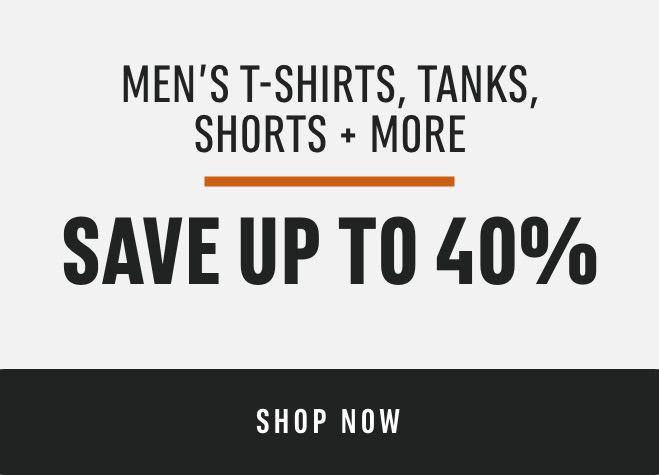 Men's T-Shirts, Tanks, Shorts + More Save up to 40%*