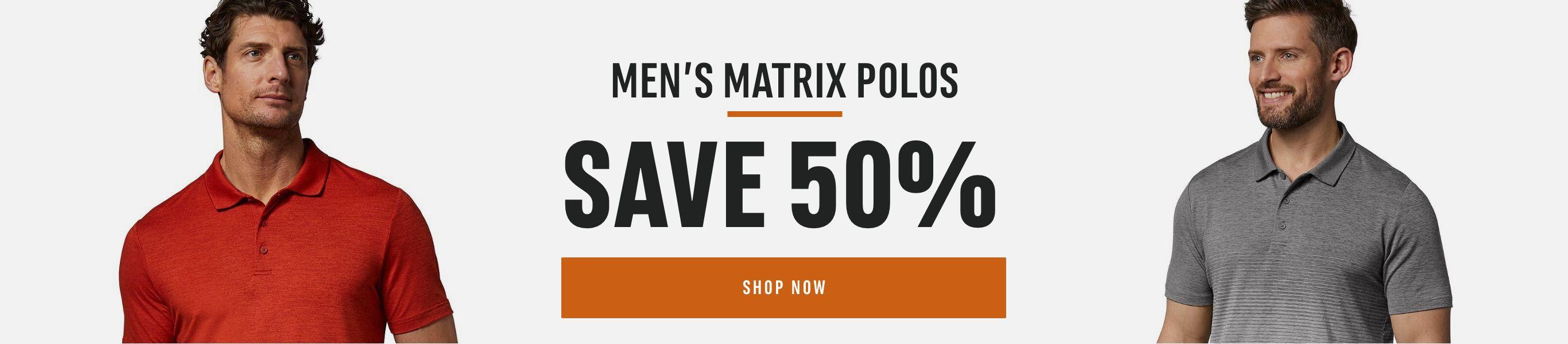Men's Matrix Polos: Save 50%